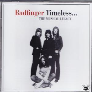 Timeless. The Musical Legacy Of Badfinger (Badfinger) für 7,99 Euro