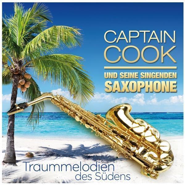 Traummelodien des Südens (Captain Cook & Seine Singenden) für 8,99 Euro