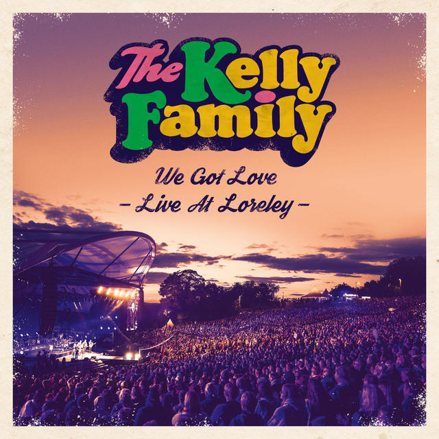 We Got Love-Live At Loreley (Ltd.Fan Box) (The Kelly Family) für 55,99 Euro