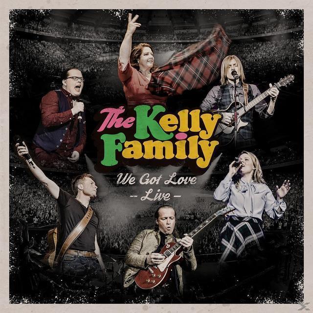 We Got Love - Live (The Kelly Family) für 11,99 Euro