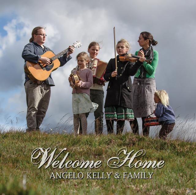 Welcome Home (Angelo & Family Kelly) für 15,99 Euro