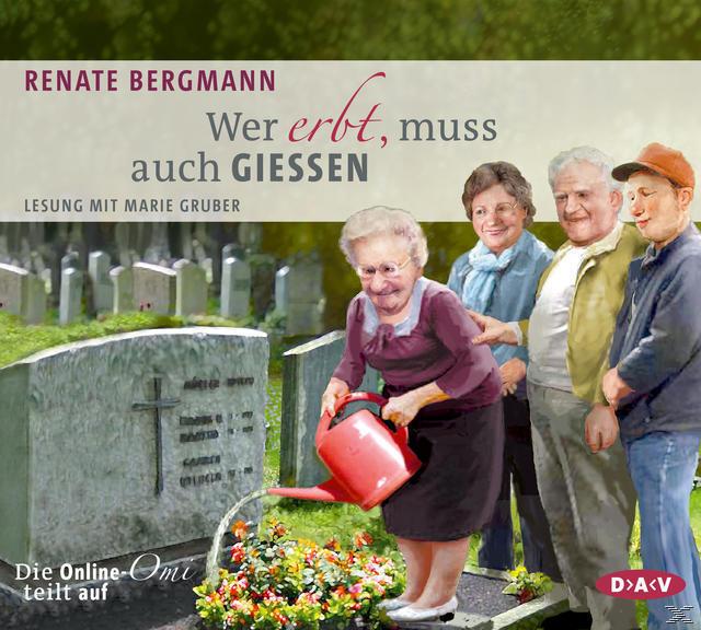 Wer erbt, muss auch gießen. Die Online-Omi teilt auf (CD(s)) für 13,99 Euro